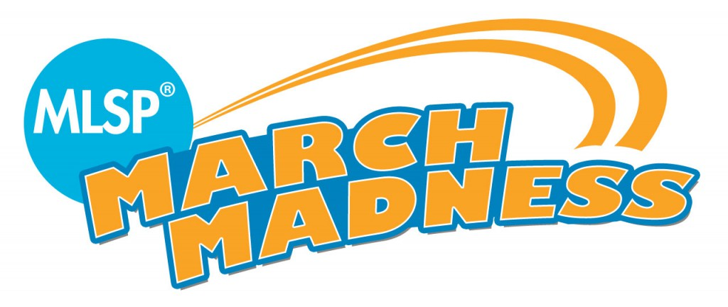 MLSP March Madness… AND THE WINNERS ARE…