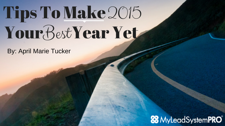 Tips To Make 2015 Your Best Year Yet