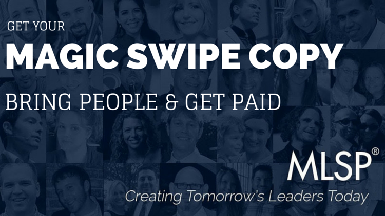 Magic Swipe Copy for Steve Jaffe's Webinar this Wed @9 PM: Bring People & Get Paid!
