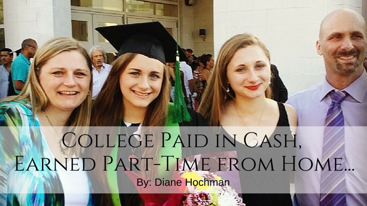 College Paid in Cash, Earned Part-Time from Home…