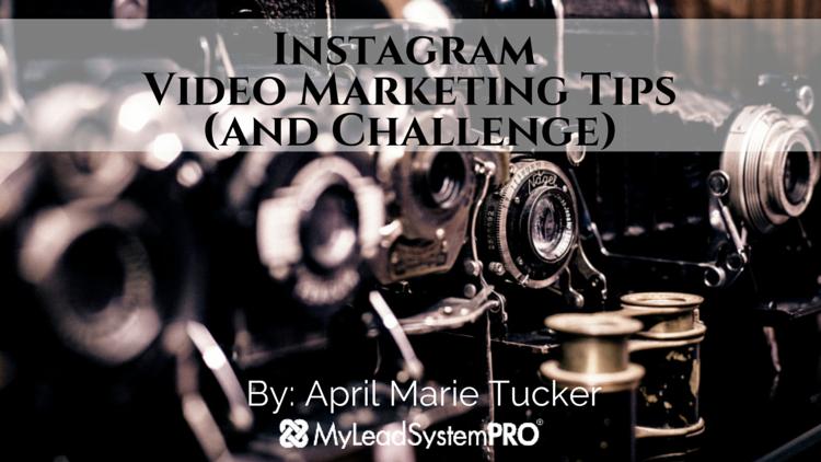 Instagram Video Marketing Tips & Challenge