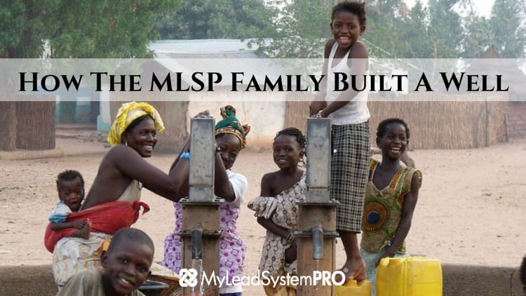 How The MLSP Family Built A Well In Mali