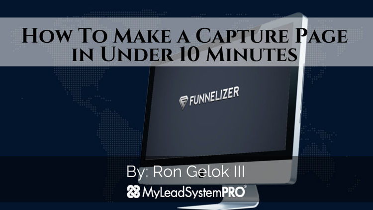 How To Make a Capture Page in Under 10 Minutes