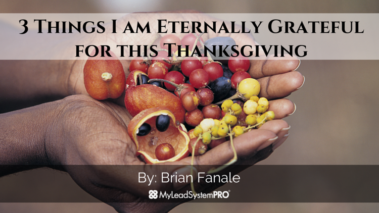 3 Things I am Eternally Grateful For this Thanksgiving