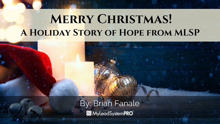 Merry Christmas!  A Holiday Story of Hope from MLSP