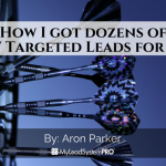 How I Got Dozens of HOT/Targeted Leads for FREE!