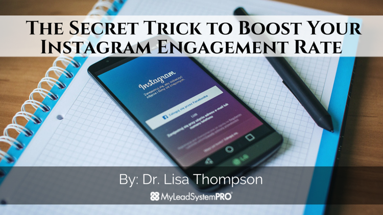 The Secret Trick to Boost Your Instagram Engagement Rate