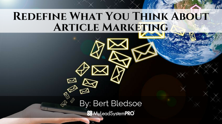 Redefine What You Think About Article Marketing
