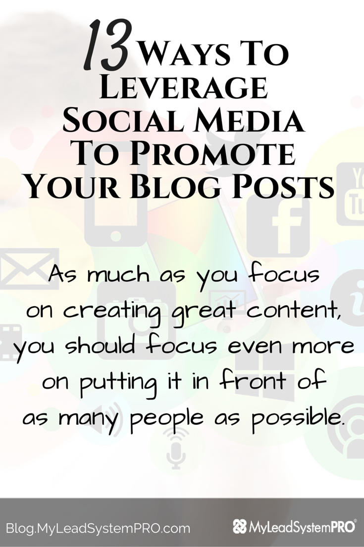 You can leverage social media and drive thousands of free visitors to your blog and you can even automate a lot of the processes. In this post are 13 Ways to Leverage Social Media To Promote Your Blog Posts!