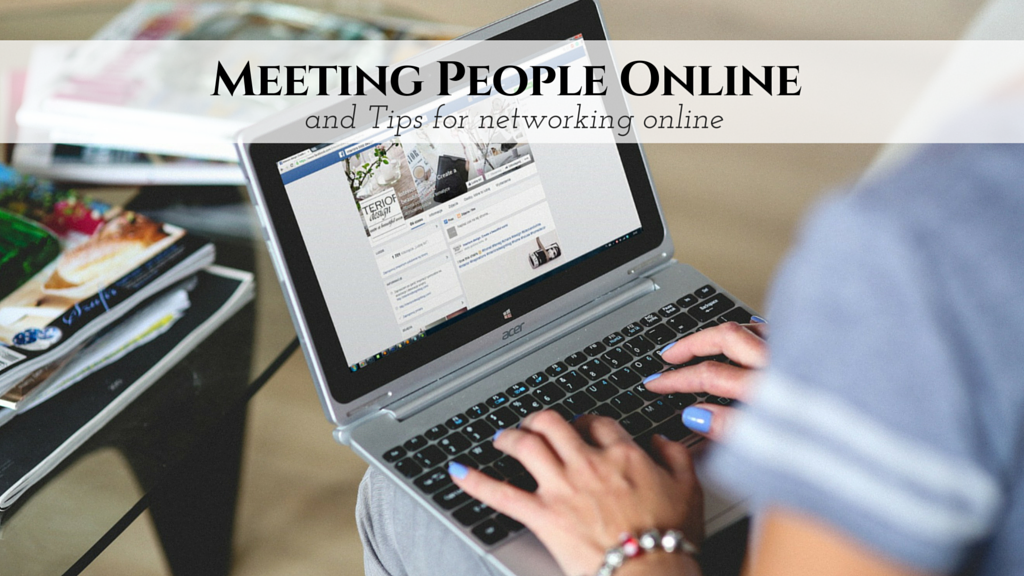 Meeting People Online