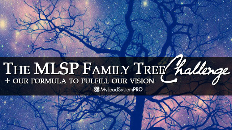 The MLSP Family Tree Challenge + Our Formula To Fulfill Our Vision
