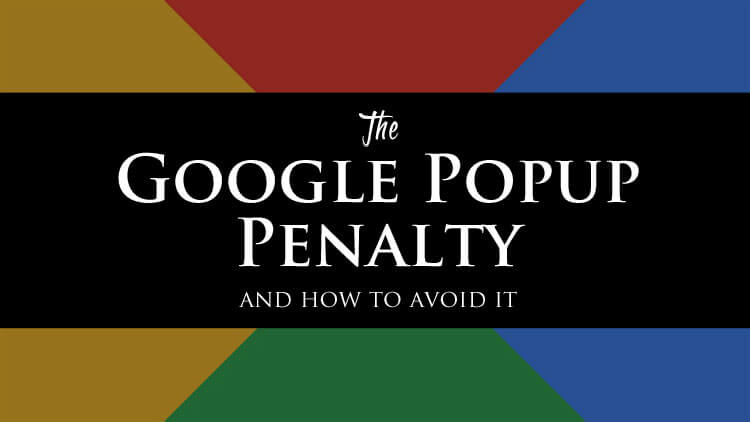 Google Popup Penalty