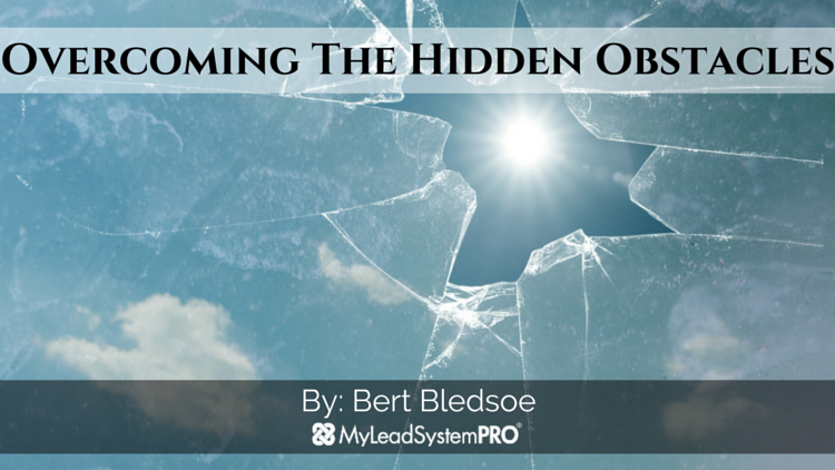 Overcoming The Hidden Obstacles