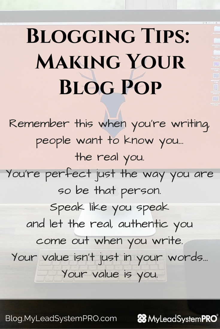 Blogging Tips - Making Your Blog POP!