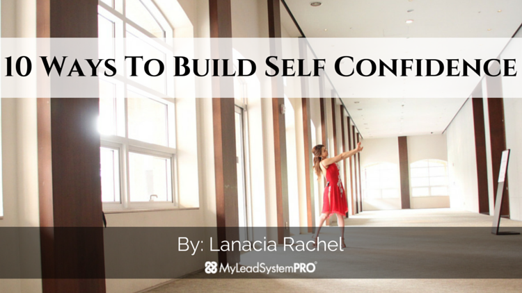 10 Ways To Build Self Confidence