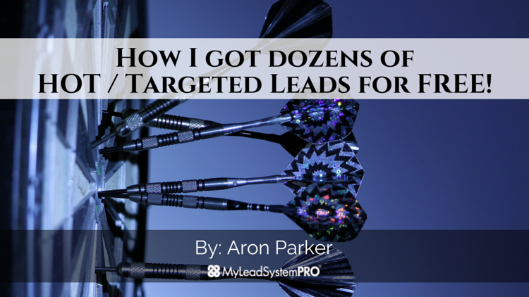 How I got dozens of HOT Targeted Free Leads