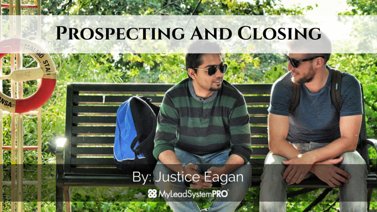 Prospecting And Closing