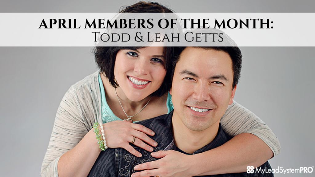 MLSP APRIL MEMBERS OF THE MONTH: Todd & Leah Getts