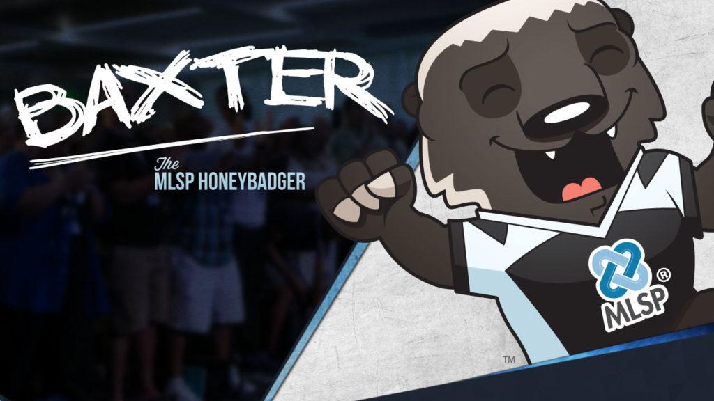 The Legend of the MLSP HoneyBadger… Meet Baxter the MLSP HoneyBadger!