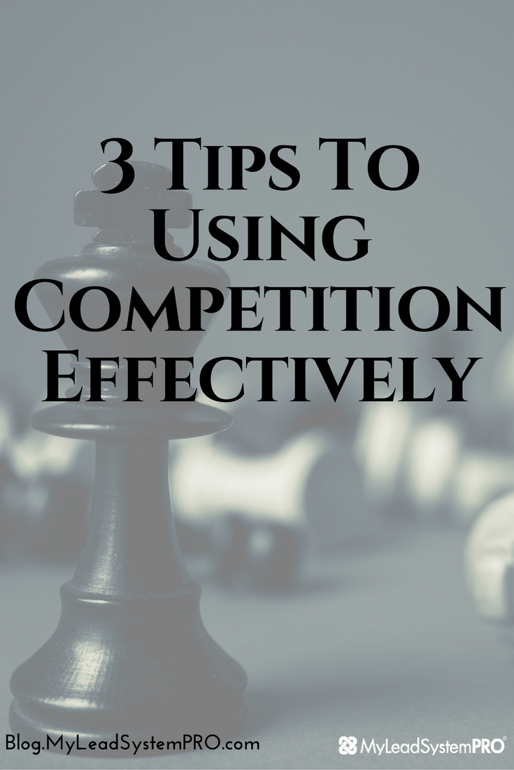 So if you're like most people, you probably look at your competition as the enemy. Don't feel bad because 99% of people do! But is this true? Can your competition be used to your benefit, even get you leads, and earn you money? Click Here for the 3 Tips to Using Competition Effectively!