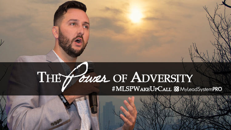 The Power of Adversity #MLSPWakeUpCalll with Ron Gelok III