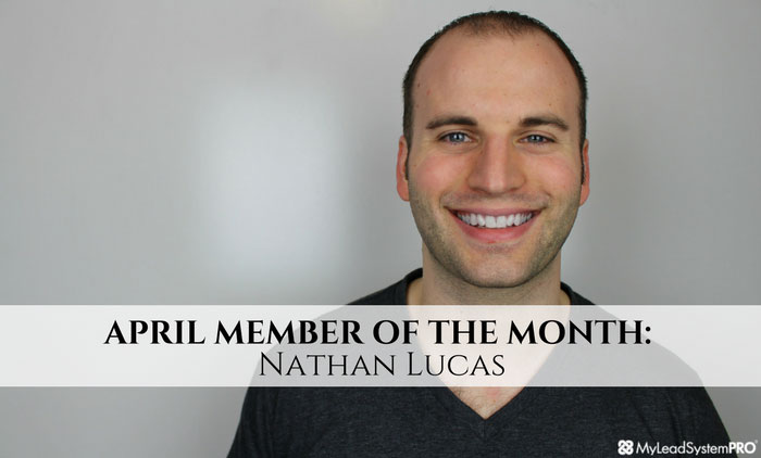 APRIL MEMBER OF THE MONTH: Nathan Lucas