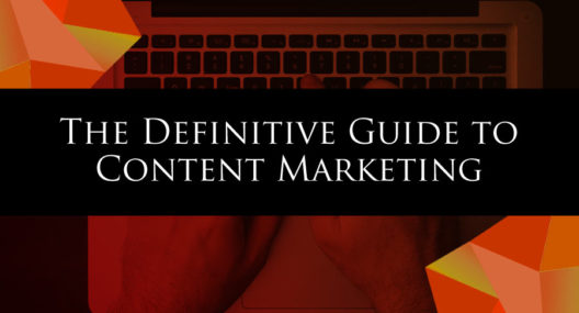 Content Marketing Strategy Definitive Guide