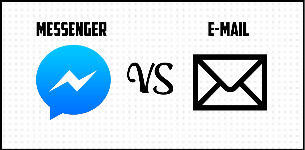 Facebook Messenger vs Email