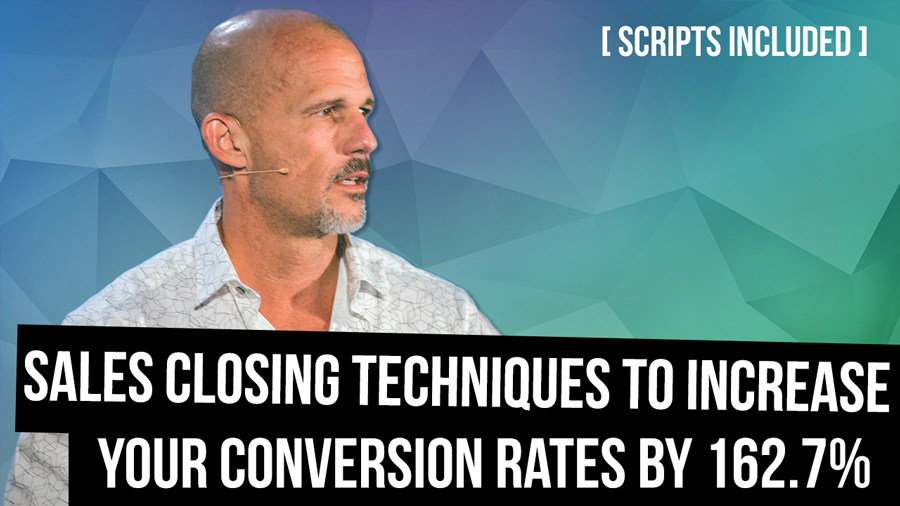 Sales Closing Techniques to Increase Your Conversion Rates by 162.7% [SCRIPTS Included]