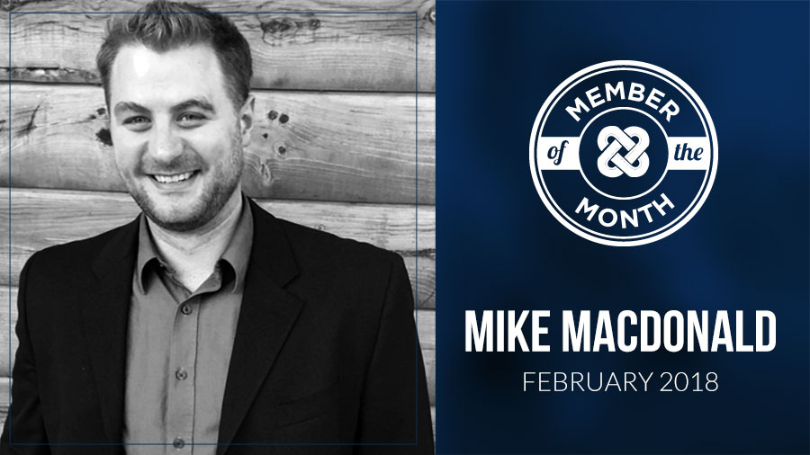 FEBRUARY MEMBER OF THE MONTH: Mike MacDonald