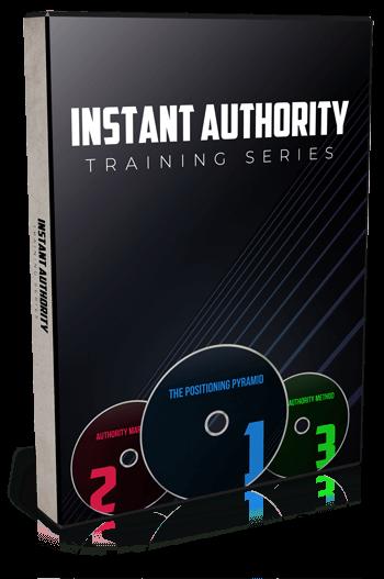 Instant Authority Training Series