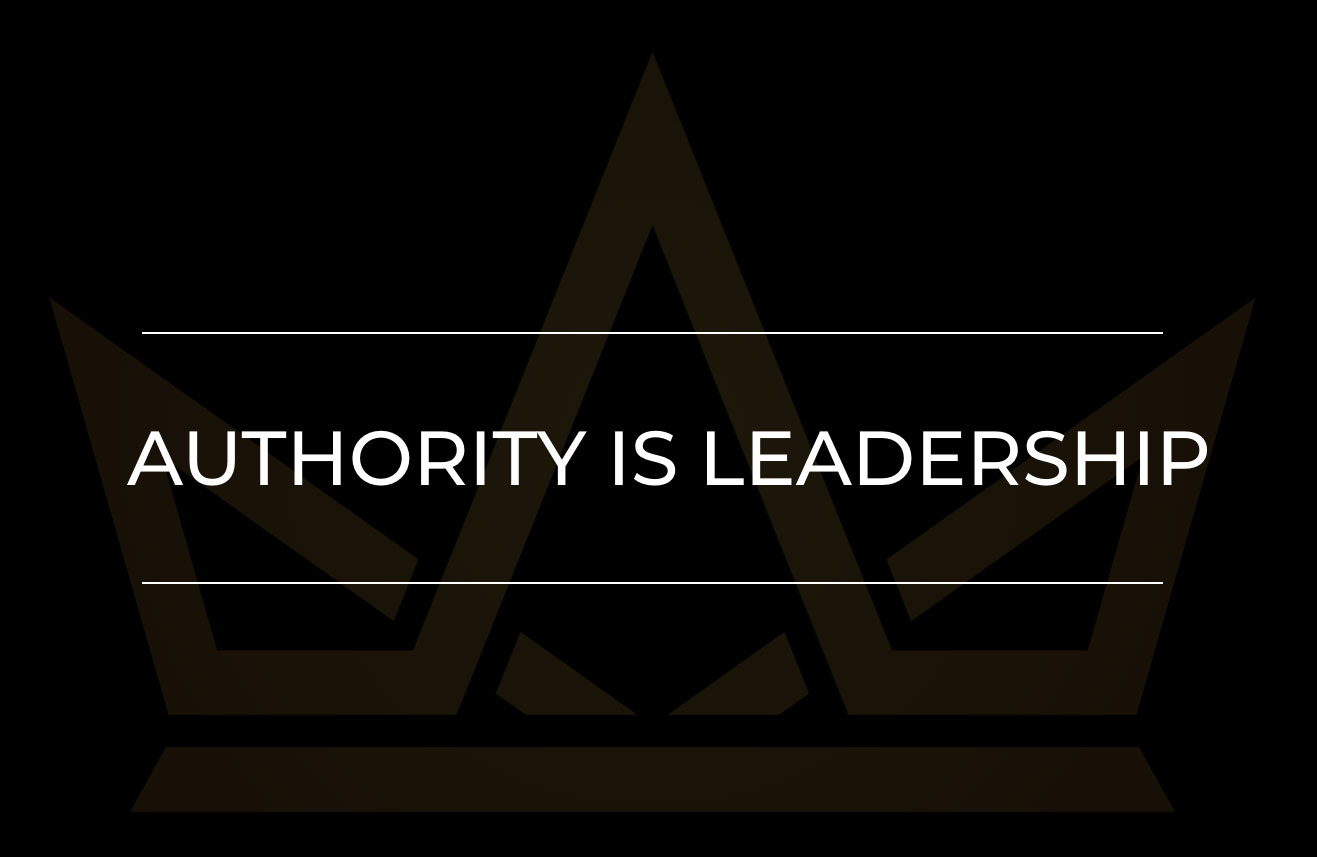 Authority Is Leadership