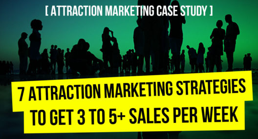 Attraction Marketing Strategies