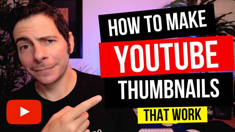 How to make Youtube Thumbnails that Work Example Thumbnail