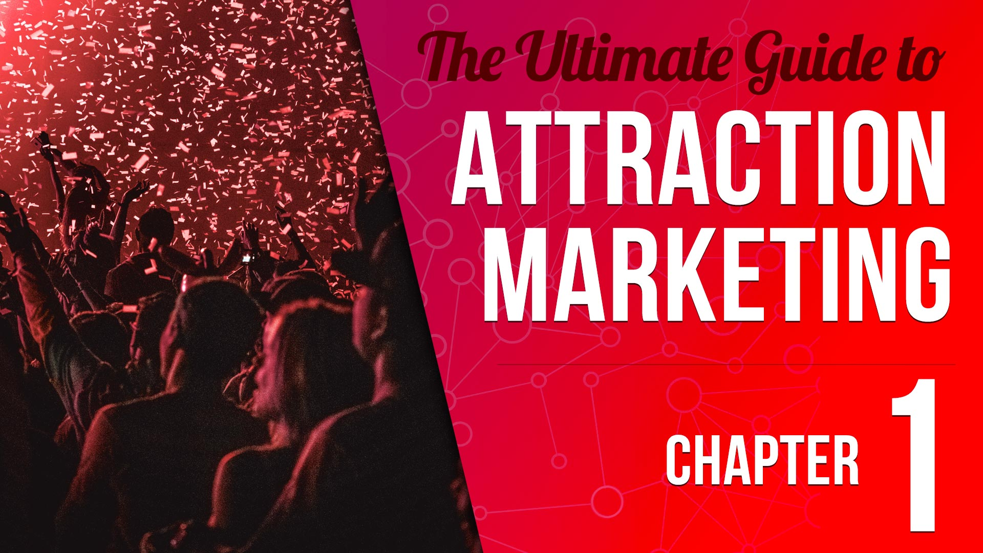attraction-marketing-guide-chapter-1